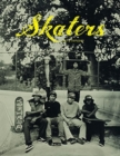 Image for Skaters : Tintype Portraits of West Coast Skateboarders
