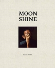 Image for Moon Shine : Photographs of the Cumberland Plateau