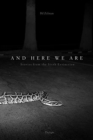 Image for And Here We Are : Stories from The Sixth Extinction