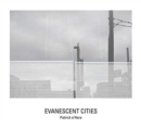 Image for Evanescent Cities