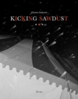 Image for Kicking Sawdust : Running Away with the Circus and Carnival