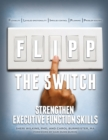 Image for FLIPP the switch  : strengthen executive function skills
