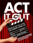 Image for Act it out  : social skills for teens with autism spectrum disorder and related disorders