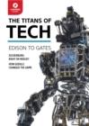 Image for Titans of tech  : Edison to Gates
