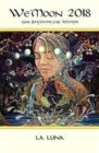 Image for We'Moon 2018 la luna  : Gaia rhythms for womyn