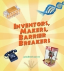 Image for Inventors, makers, barrier breakers