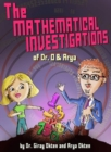 Image for The Mathematical Investigations of Dr. O and Arya