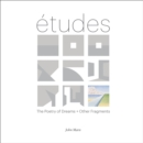 Image for Etudes : The Poetry of Dreams + Other Fragments