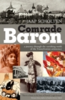 Image for Comrade Baron : A Journey Through the Vanishing World of the Transylvanian Aristocracy