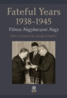 Image for The Fateful Years 1938-1945