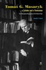 Image for Tomas G Masaryk a Scholar and a Statesman : The Philosophical Background of His Political Views