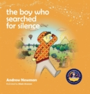 Image for The Boy Who Searched For Silence