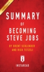 Image for Summary of Becoming Steve Jobs : by Brent Schlender and Rick Tetzeli Includes Analysis