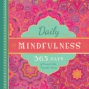 Image for Daily mindfulness  : 365 days of present, calm, exquisite living