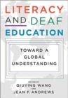 Image for Literacy and Deaf Education - Toward a Global Understanding