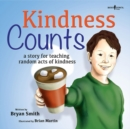 Image for Kindness Counts : A Story Teaching Random Acts of Kindness