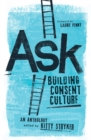 Image for Ask: Building Consent Culture