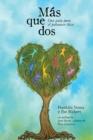 Image for Mas que dos : Una guia para el poliamor etico