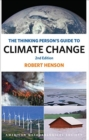 Image for The thinking person's guide to climate change
