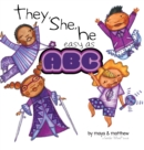 Image for They, She, He easy as ABC