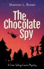 Image for The Chocolate Spy (The Crime-Solving Cousins Mysteries Book 3)