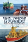Image for Why Only Two FPSOs in U.S. Gulf of Mexico? : The Late Start and Twenty Year Saga