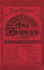Image for Jerry Thomas Bartenders Guide 1862 Reprint : How to Mix Drinks, or the Bon Vivant's Companion