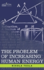 Image for Problem of Increasing Human Energy : With Special Reference to the Harnessing of the Sun's Energy