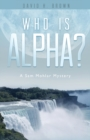 Image for Who is Alpha?