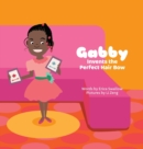 Image for Gabby Invents the Perfect Hair Bow