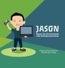 Image for Jason Saves the Environment with Entrepreneurship