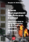 Image for Alarm Management for Process Control, Second Edition: A Best-Practice Guide for Design, Implementation, and Use of Industrial Alarm Systems