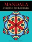 Image for Mandala Coloring Book for Kids : Easy Mandalas for Beginners