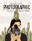 Image for Photographic - the Life of Graciela Iturbide
