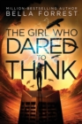 Image for The Girl Who Dared to Think