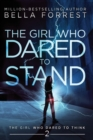Image for The Girl Who Dared to Think 2 : The Girl Who Dared to Stand