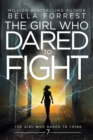 Image for The Girl Who Dared to Think 7 : The Girl Who Dared to Fight