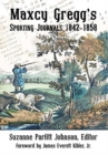 Image for Maxcy Gregg's Sporting Journals 1842-1858