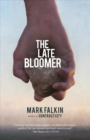 Image for The late bloomer