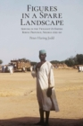 Image for Figures in a Spare Landscape : Serving In The Twilight Of Empire, Bornu Province, Nigeria, 1959-60