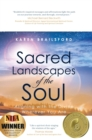 Image for Sacred Landscapes of the Soul : Aligning with the Divine Wherever You Are