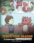 Image for Teach Your Dragon to Understand Consequences