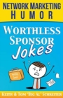 Image for Worthless Sponsor Jokes : Network Marketing Humor