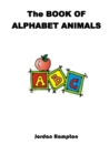 Image for The Book of Alphabet Animals