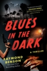 Image for Blues in the Dark : A Thriller