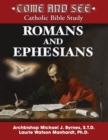 Image for Come and See : Romans and Ephesians