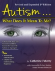Image for Autism: What Does It Mean to Me?: A Workbook Explaining Self Awareness and Life Lessons to the Child or Youth with High Functioning Autism or Aspergers
