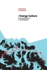 Image for Energy Culture : Art and Theory on Oil and Beyond