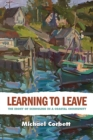 Image for Learning to Leave : The Irony of Schooling in a Coastal Community