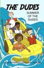 Image for Summer of the Dudes